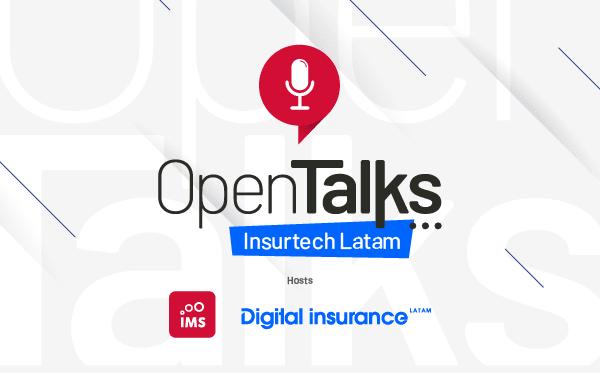 OpenTalks Insurtech Latam